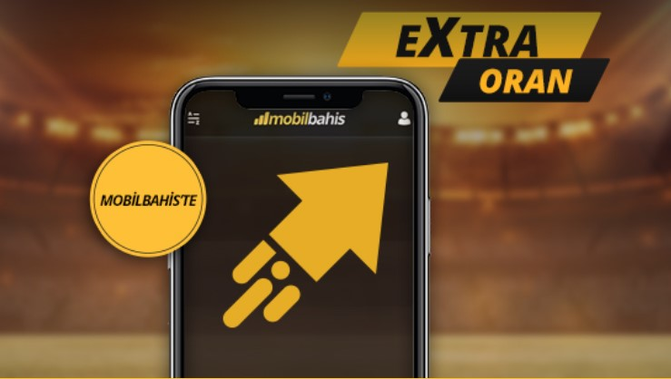Mobilbahis Extra Oran ile Heyecan Cebinde